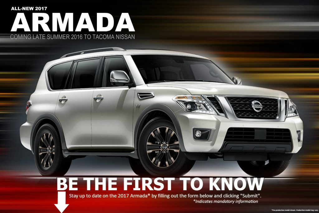 Tacoma Nissan presents the all-new 2017 Nissan Armada for Seattle, Puyallup, Auburn and Tacoma